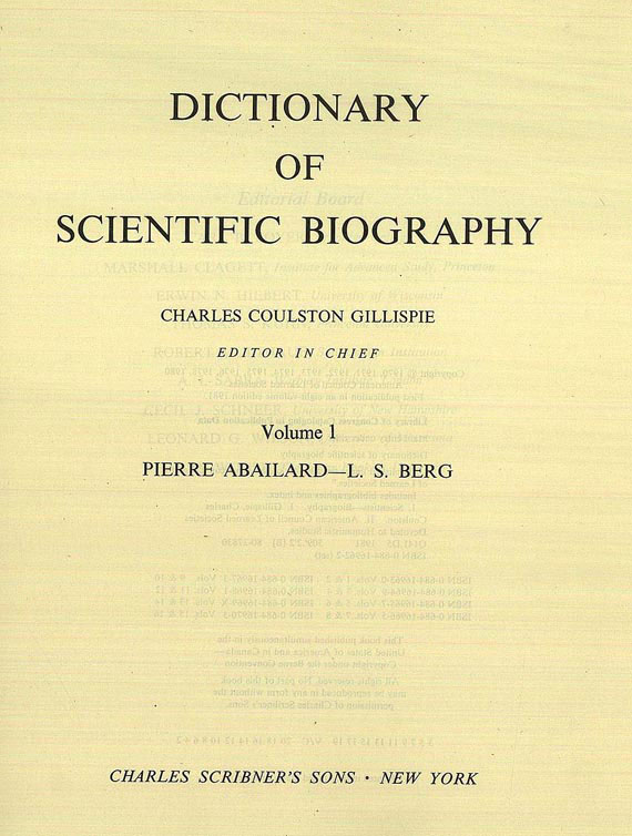 Dictionary of Scientific Biography - Dictionary of scientific biography. 8 Bde. 1981